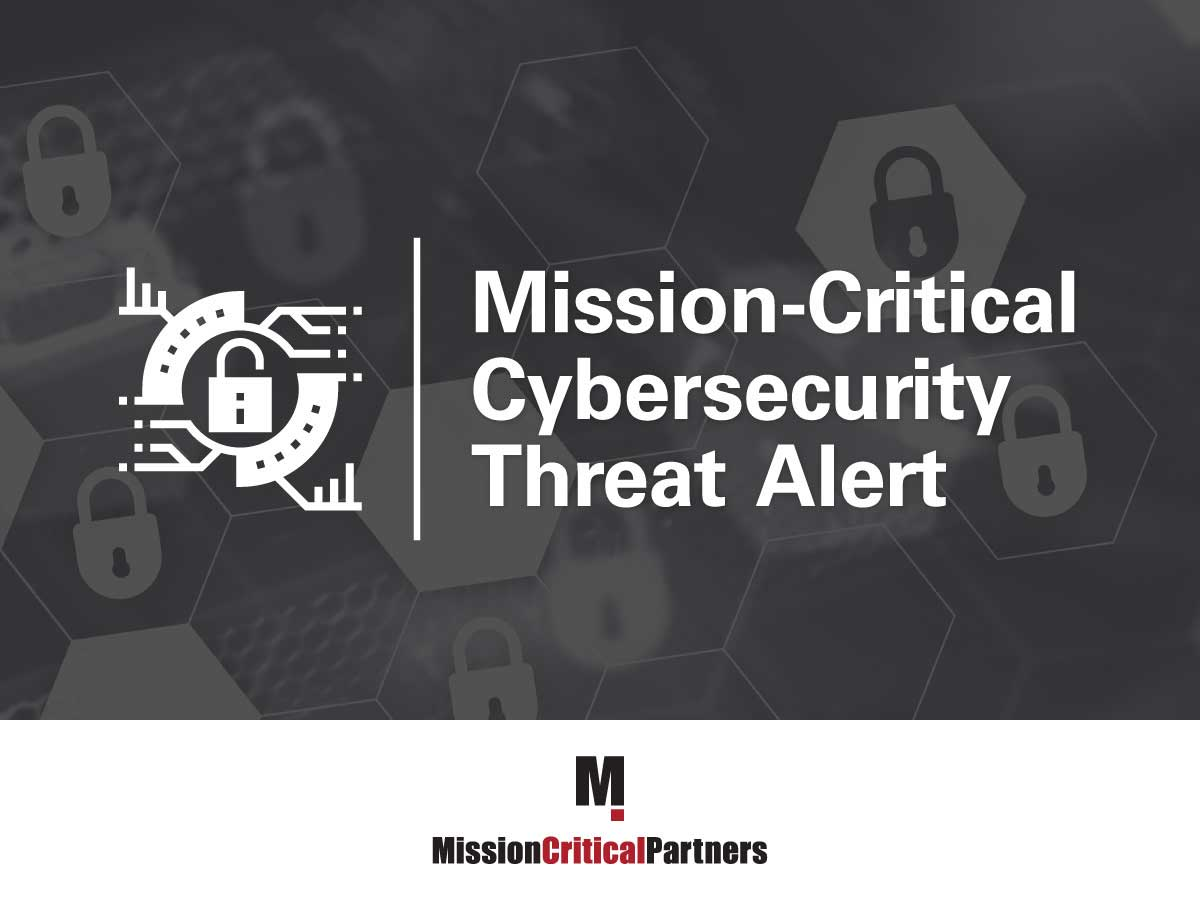 Social-Media-Graphic---Mission-Critical-Cybersecurity-Threat-Advisory